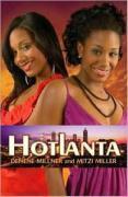 Hotlanta - Millner, Denene; Miller, Mitzi