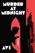 Murder at Midnight - Avi