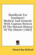 Handbook for Southport: Medical and General; With Copious Notices of the Natural History of the District (1883) - McNicoll, Edward Day