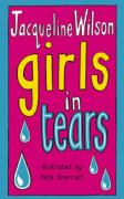 Girls in Tears - Wilson, Jacqueline