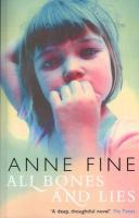 All Bones and Lies. Anne Fine - Fine, Anne