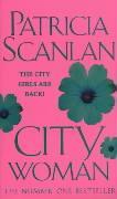 City Woman - Scanlan, Patricia