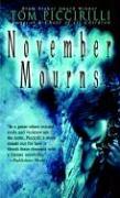 November Mourns - Piccirilli, Tom