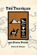 The Traveler and Other Poems - Olander, Robert H.