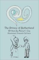 The Prince of Betherland - Coe, Mary E.