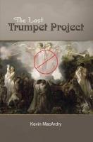 The Last Trumpet Project - Macardry, Kevin