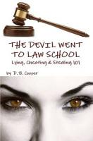 The Devil Went to Law School - Cooper, D. B.