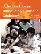 A Textbook for an Introductory Course in Sociology - Fadul, Jose A.; Estoque, Ronan S.