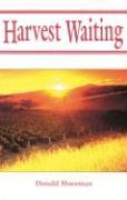 Harvest Waiting - Simon, Mary Manz