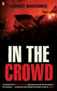 In the Crowd - Mauvignier, Laurent
