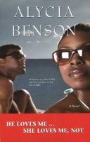 He Loves Me She Loves Me Not - Benson, Alycia