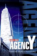 Agency: Inside the World of Advertising - Pollick, Daniel G.
