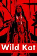 Wild Kat - Cates, Lydia Joe