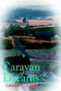 Caravan of Dreams - Long, Lauren E.