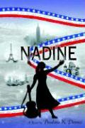 Nadine: The Story of an American Orchestra Conductor - Dennis, Paulina K.