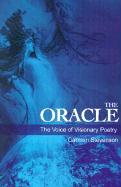 The Oracle: The Voice of Visionary Poetry - Stevenson, Carmen