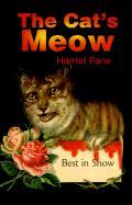 The Cat's Meow - Fane, Harriet