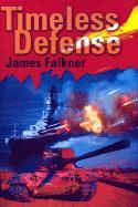 Timeless Defense - Falkner, James