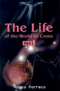 The Life of the World to Come: Hell - Porreco, Rocco
