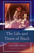 The Life and Times of Stack - Nelson, Essie Luella