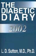 The Diabetic Diary - Sutton, L. D.