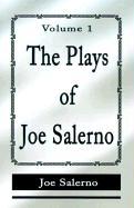 The Plays of Joe Salerno: Volume 1 - Salerno, Joe