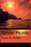 Almost Heaven - Durbin, Bruce