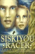 Siskiyou Racer - Lipsett, Thomas