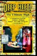 Deep Heet!: The Ultimate High - Williams, Anthony L.