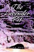 The Lavender Pit - Housen, Martha