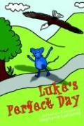 Luke's Perfect Day - Lunianski, Stephanie