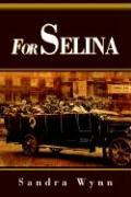 For Selina - Wynn, Sandra
