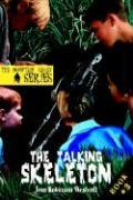 The Talking Skeleton: The Mountain Valley Series - Westcott, Jean Robinson