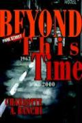 Beyond This Time - Banchi, Charlotte A.