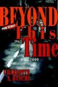 Beyond This Time - Banchi, Charlotte A.