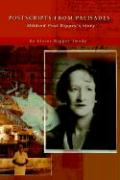 Postscripts from Palisades: Mildred Post Rippey's Story - Imady, Elaine