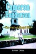 Cameron Henderson: The Oracle of Chapel Hill - Giduz, Roland