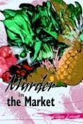 Murder in the Market - Lovett, Eileen