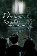 Destiny's Knights - Pace, Cris Allan
