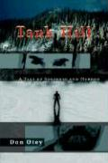 Tank Hill: A Tale of Suspense and Horror - Otey, Don