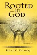 Rooted in God: The Essence of Christian Perfection - Zachary, Helen C.