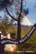 Whirlwinds Whirl Around - McMillion, Gloria