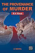 The Provenance of Murder - Roush, R. V.