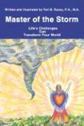 Master of the Storm: Life's Challenges Can Transform Your World - Racey, Teri B.