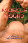 Muscle Bound - Marlow, David
