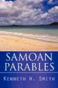 Samoan Parables - Smith, Kenneth W.