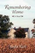 Remembering Home - Rich, Linda