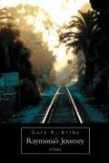 Raymona's Journey - Kirby, Gary E.