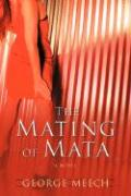The Mating of Mata - Meech, George