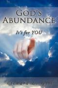 God's Abundance: It's for You - Gill, Richard L.
